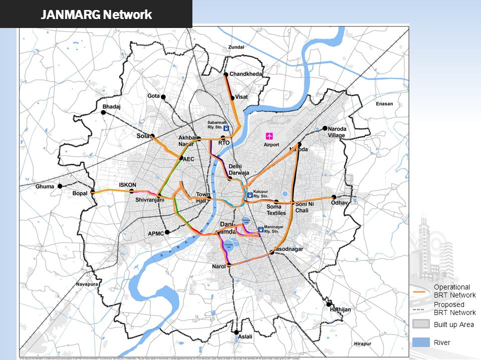 JANMARG Network Operational BRT Network Proposed BRT Network