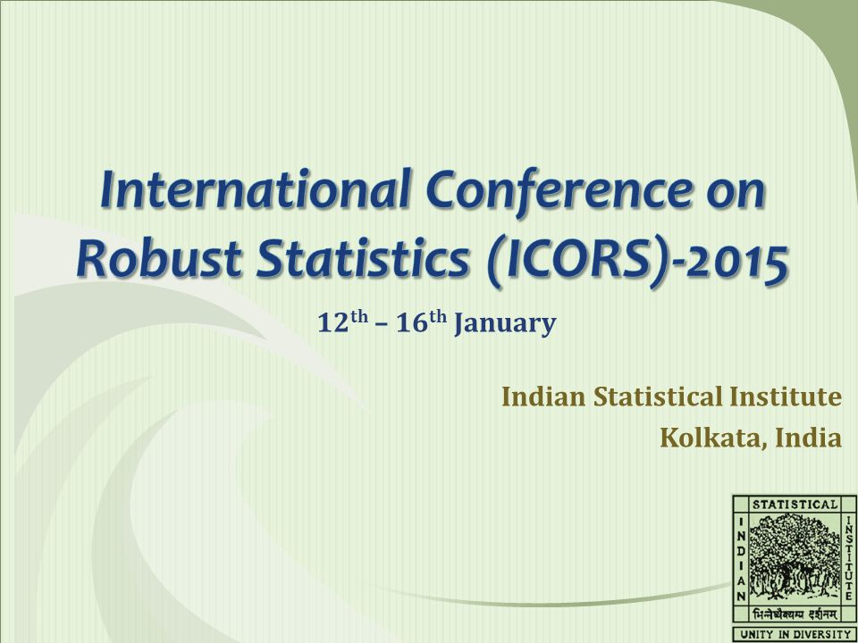 International Conference on Robust Statistics (ICORS)-2015