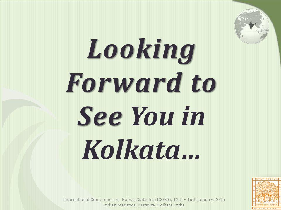 Looking Forward to See You in Kolkata…