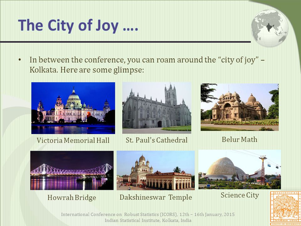 The City of Joy …. In between the conference, you can roam around the city of joy – Kolkata. Here are some glimpse: