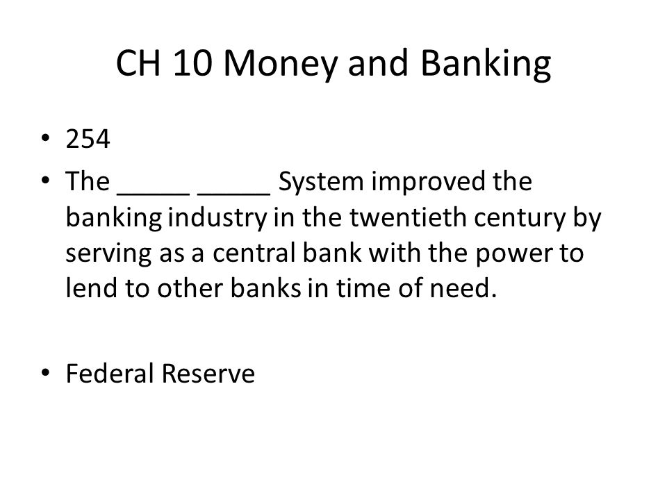 CH 10 Money and Banking 254.