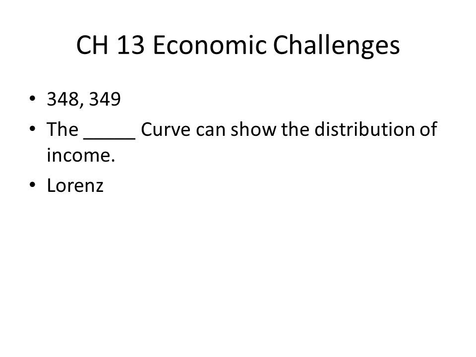 CH 13 Economic Challenges