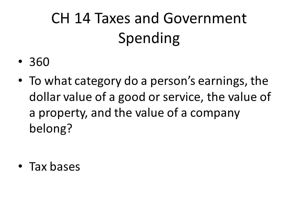 CH 14 Taxes and Government Spending