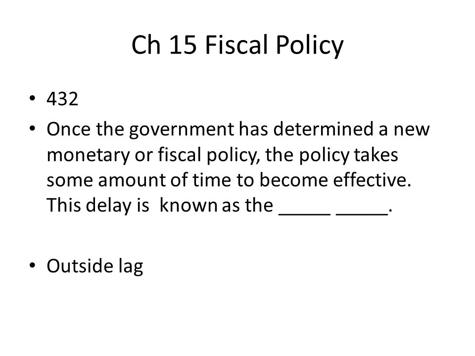 Ch 15 Fiscal Policy 432.