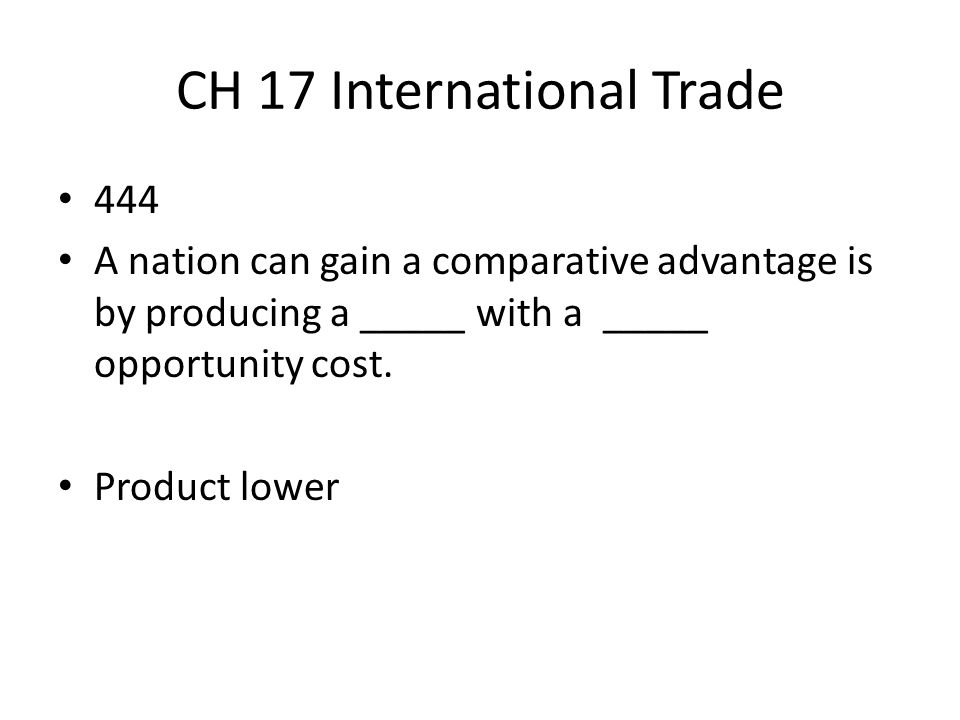 CH 17 International Trade