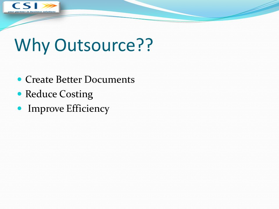 Why Outsource Create Better Documents Reduce Costing