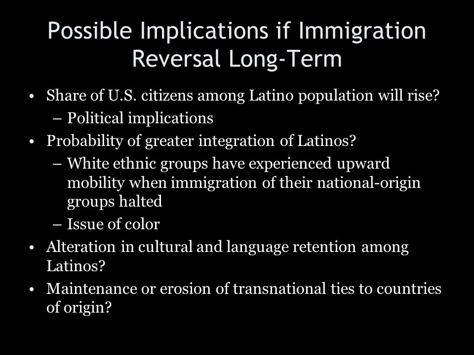 Possible Implications if Immigration Reversal Long-Term
