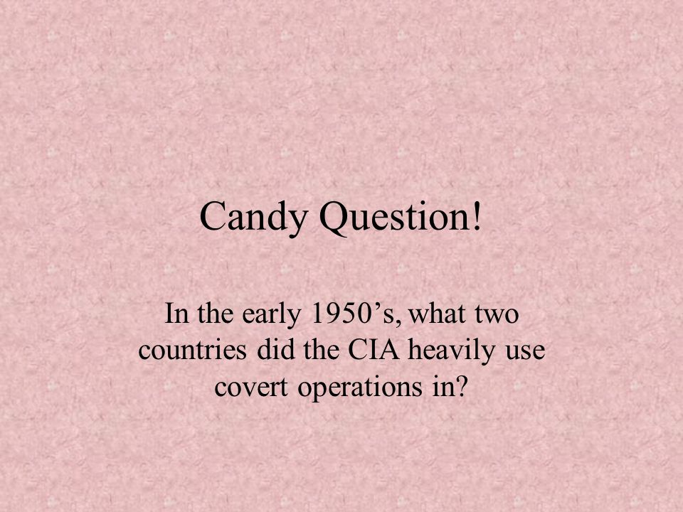 Candy Question.