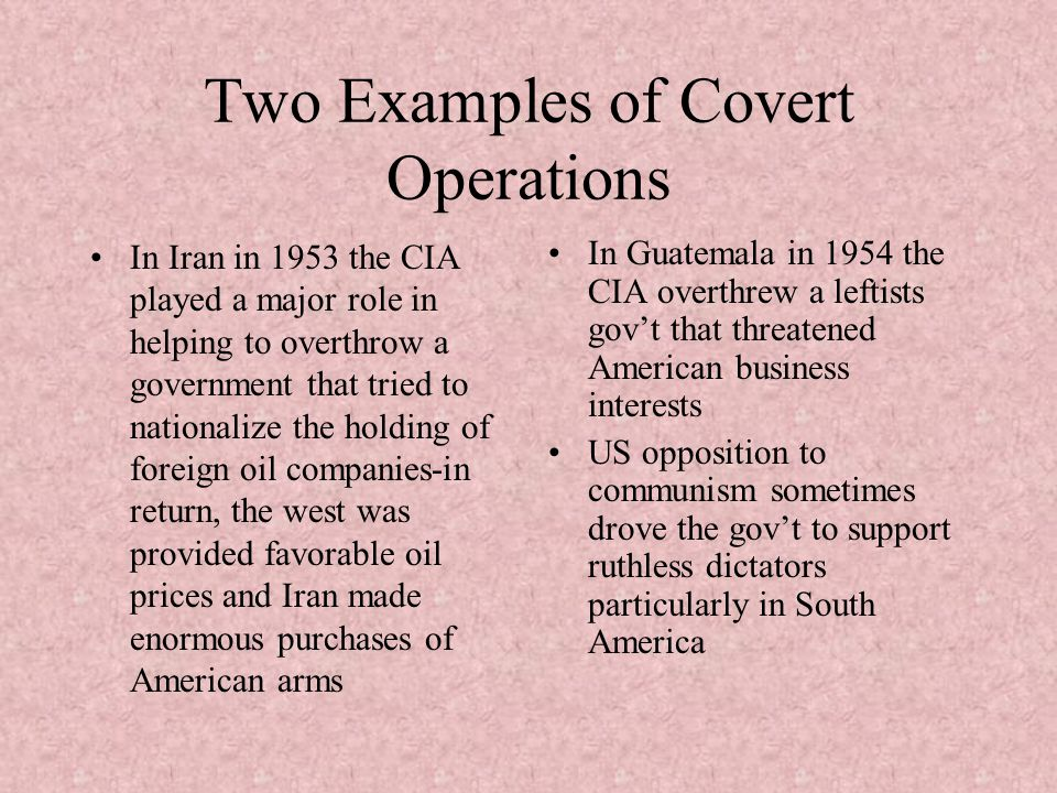 Two Examples of Covert Operations