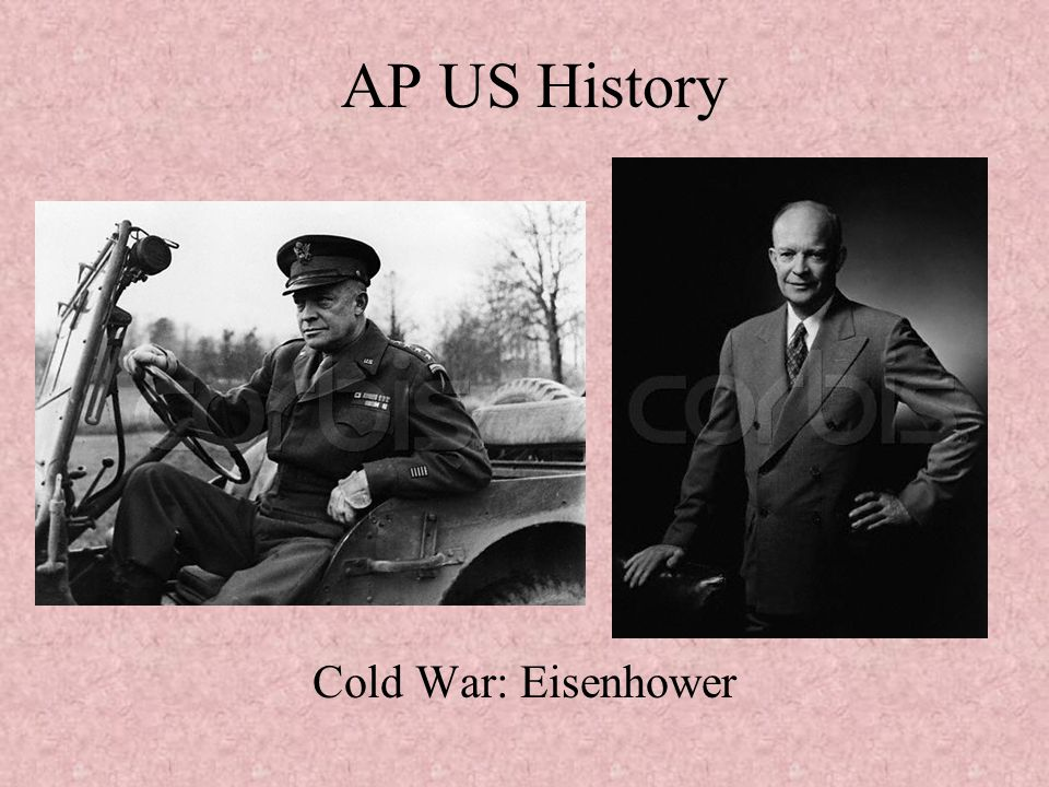 AP US History Cold War: Eisenhower