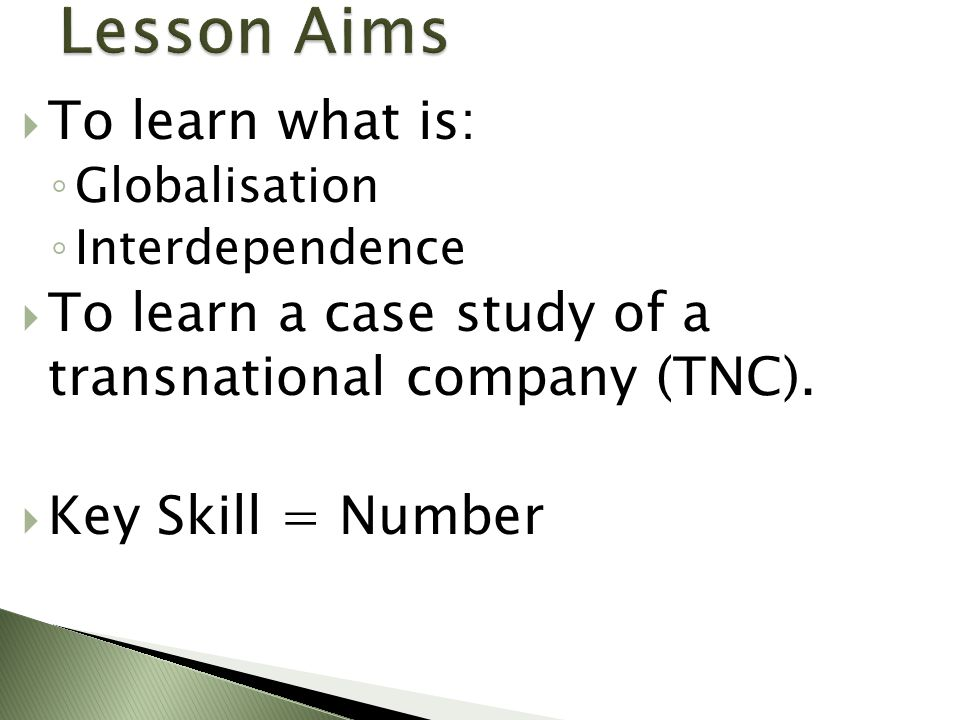 Lesson Aims To learn what is: