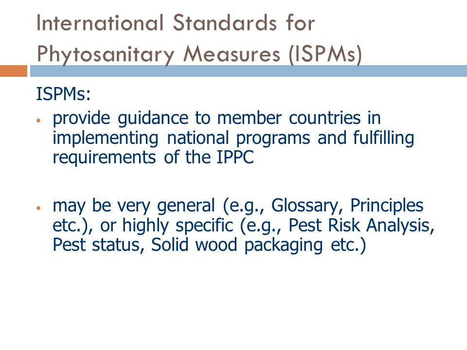 International Standards for Phytosanitary Measures (ISPMs)
