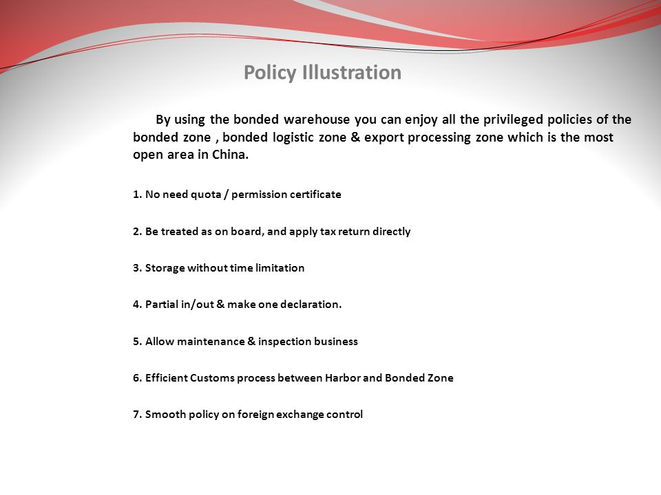 Policy Illustration 1. No need quota / permission certificate