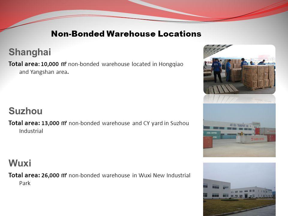 Shanghai Suzhou Wuxi Non-Bonded Warehouse Locations