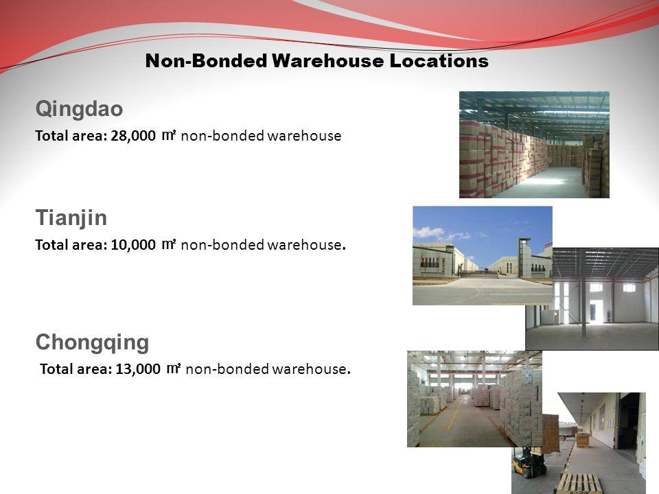 Qingdao Tianjin Chongqing Non-Bonded Warehouse Locations