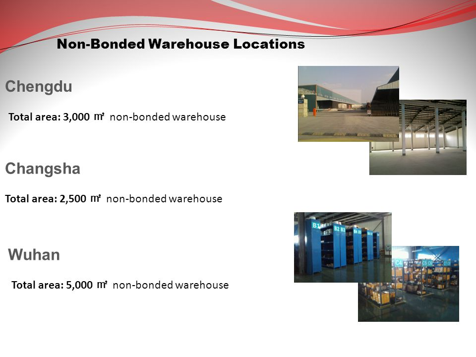 Chengdu Changsha Wuhan Non-Bonded Warehouse Locations