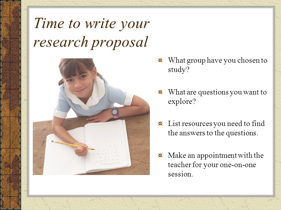 Time to write your research proposal