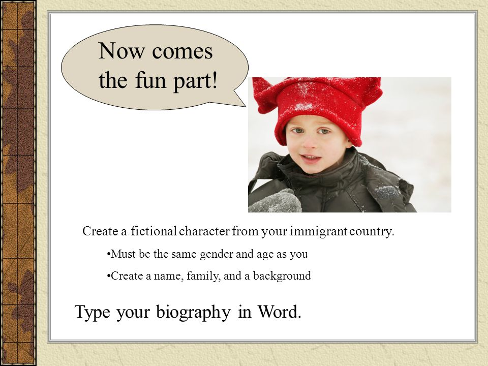 Now comes the fun part! Type your biography in Word.