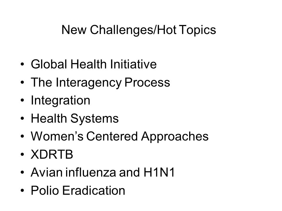 New Challenges/Hot Topics
