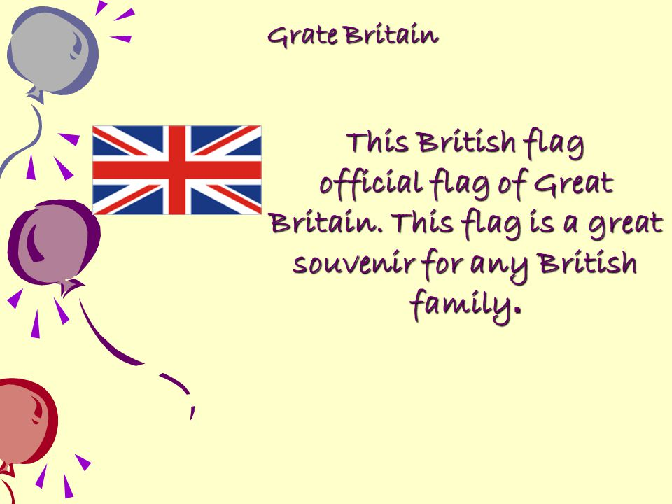 Grate Britain This British flag. official flag of Great Britain.