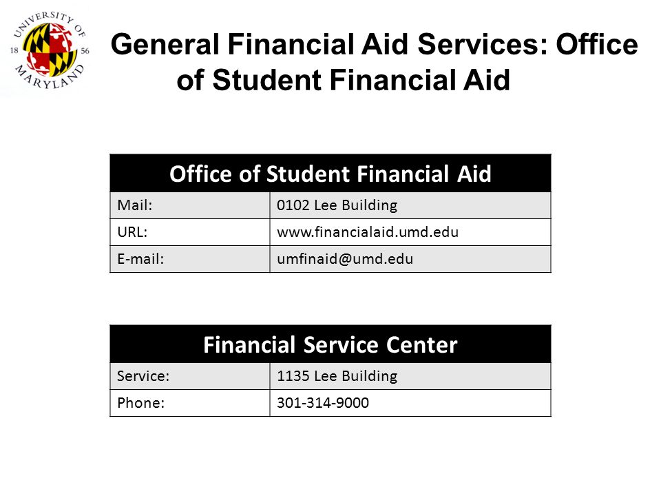 General Financial Aid Services: Office of Student Financial Aid