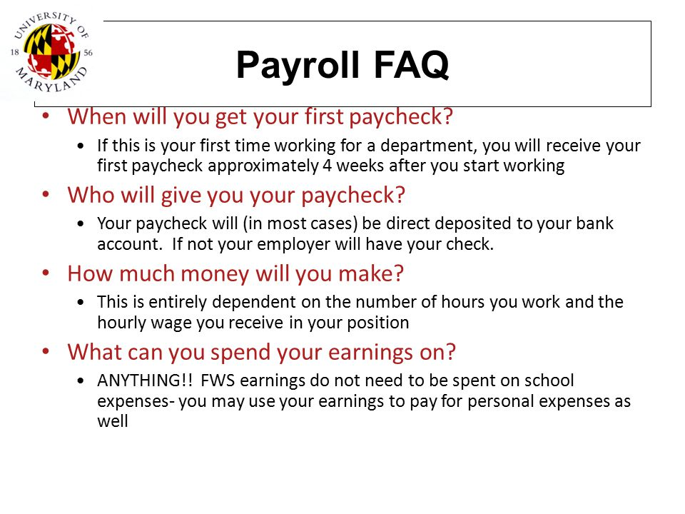 Payroll FAQ When will you get your first paycheck