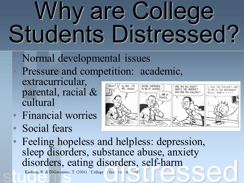 distressed Why are College Students Distressed students