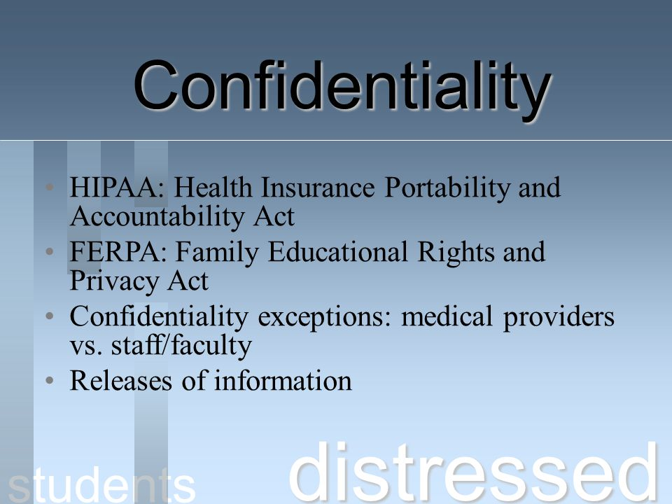 distressed Confidentiality students