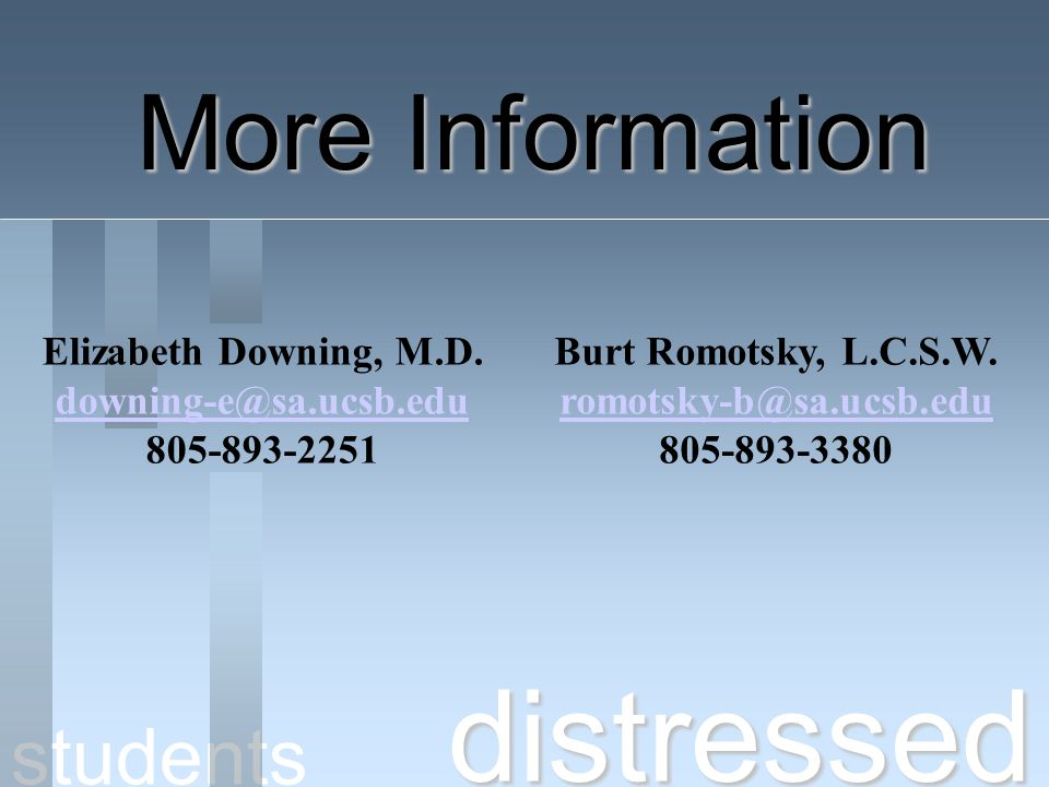 distressed More Information students Elizabeth Downing, M.D.