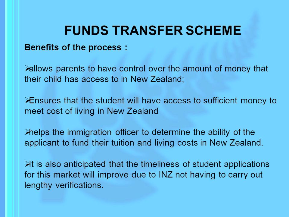 FUNDS TRANSFER SCHEME Benefits of the process :