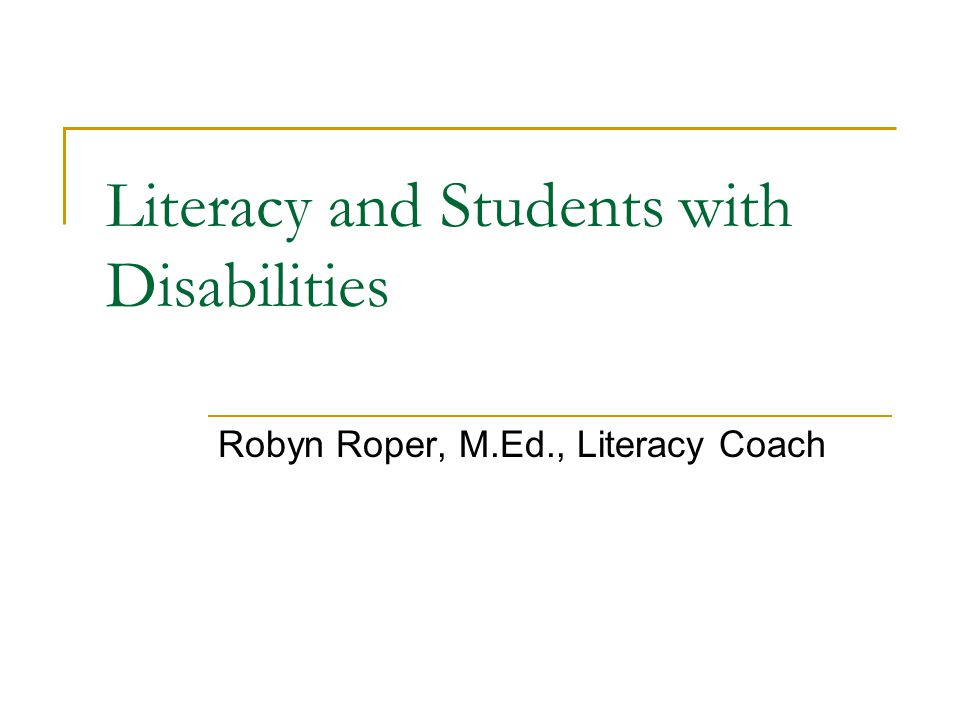 Literacy and Students with Disabilities