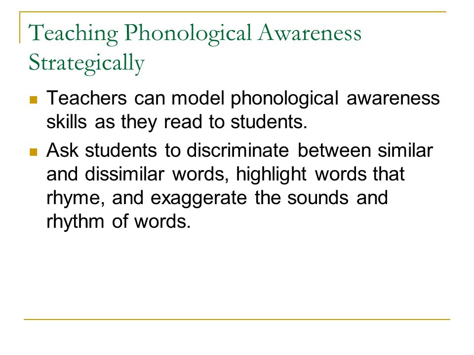 Teaching Phonological Awareness Strategically