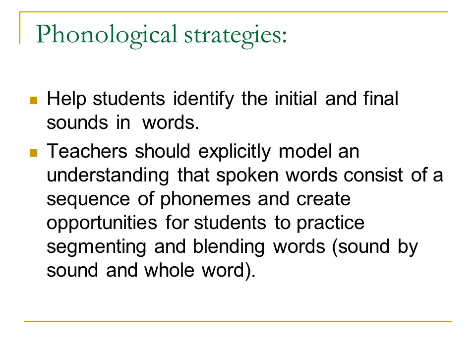 Phonological strategies: