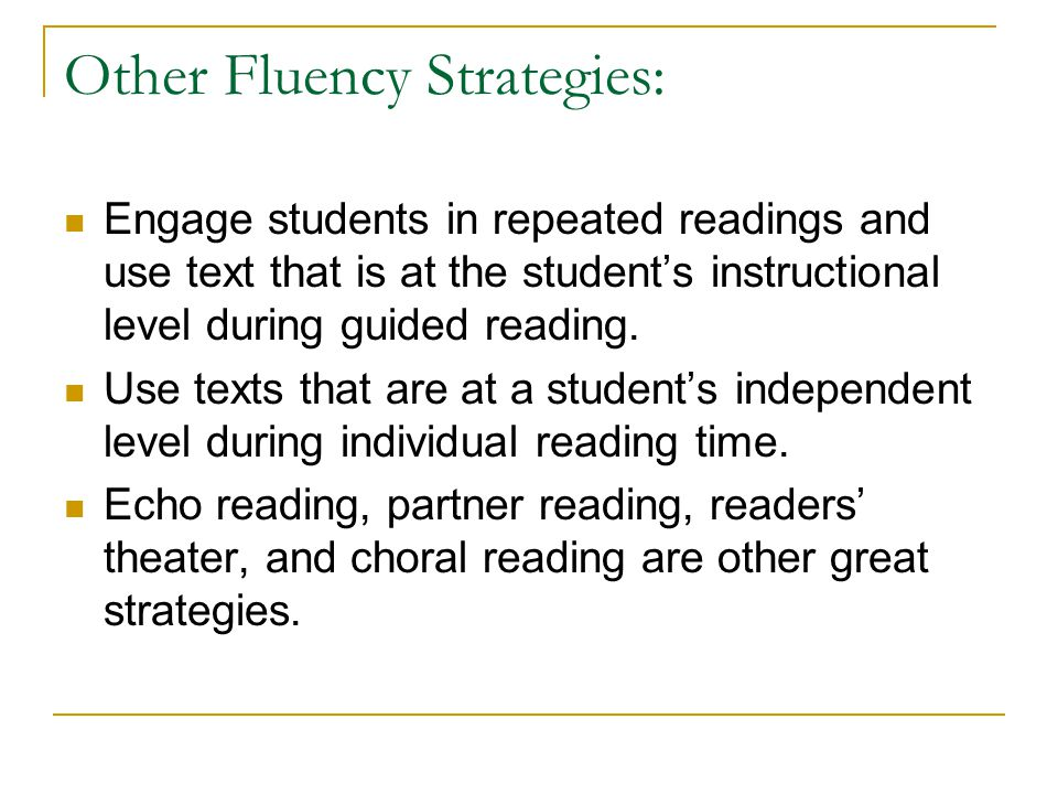 Other Fluency Strategies: