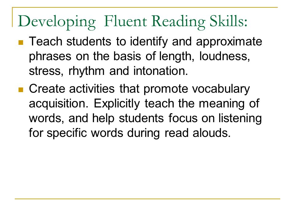 Developing Fluent Reading Skills: