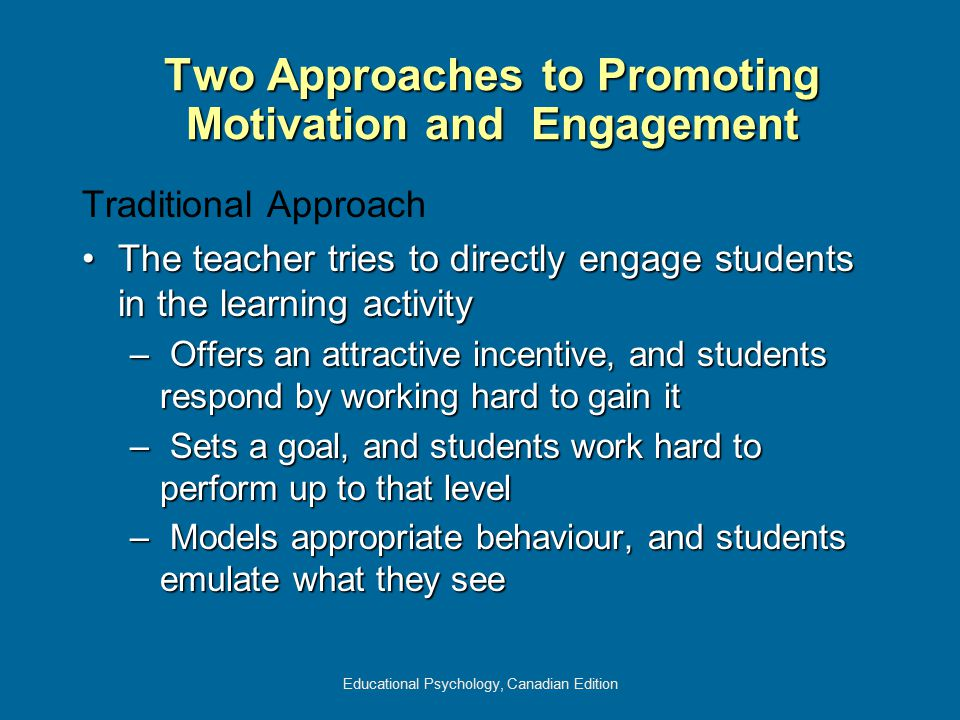Two Approaches to Promoting Motivation and Engagement
