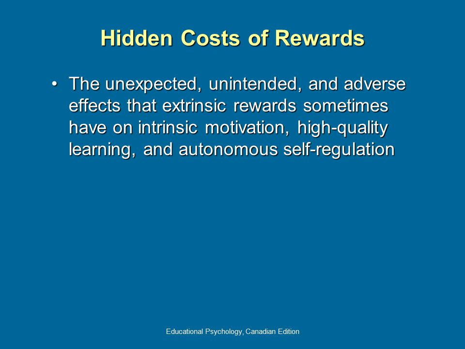 Hidden Costs of Rewards