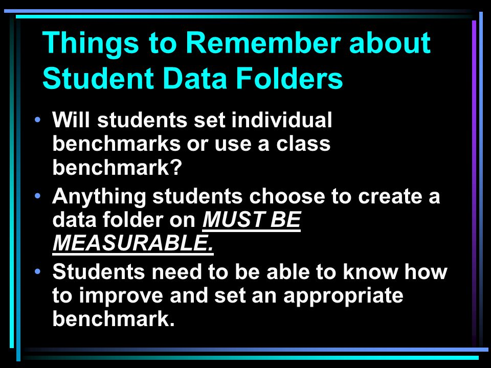 Things to Remember about Student Data Folders