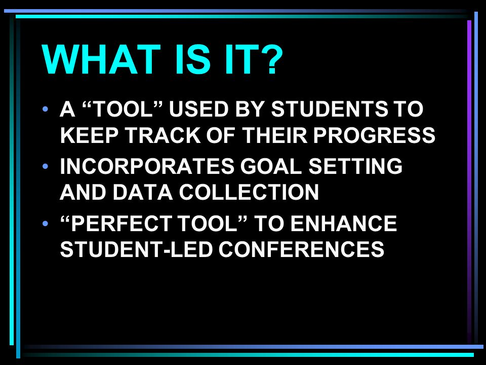 WHAT IS IT A TOOL USED BY STUDENTS TO KEEP TRACK OF THEIR PROGRESS