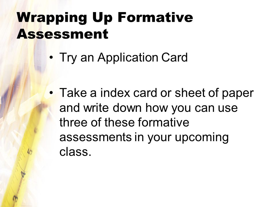 Wrapping Up Formative Assessment