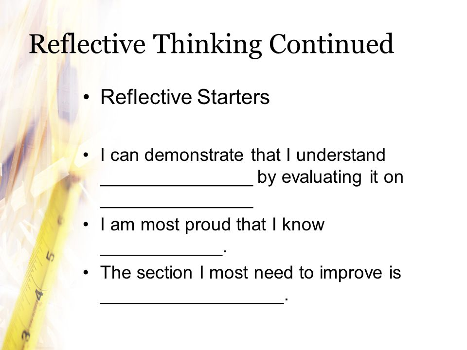 Reflective Thinking Continued