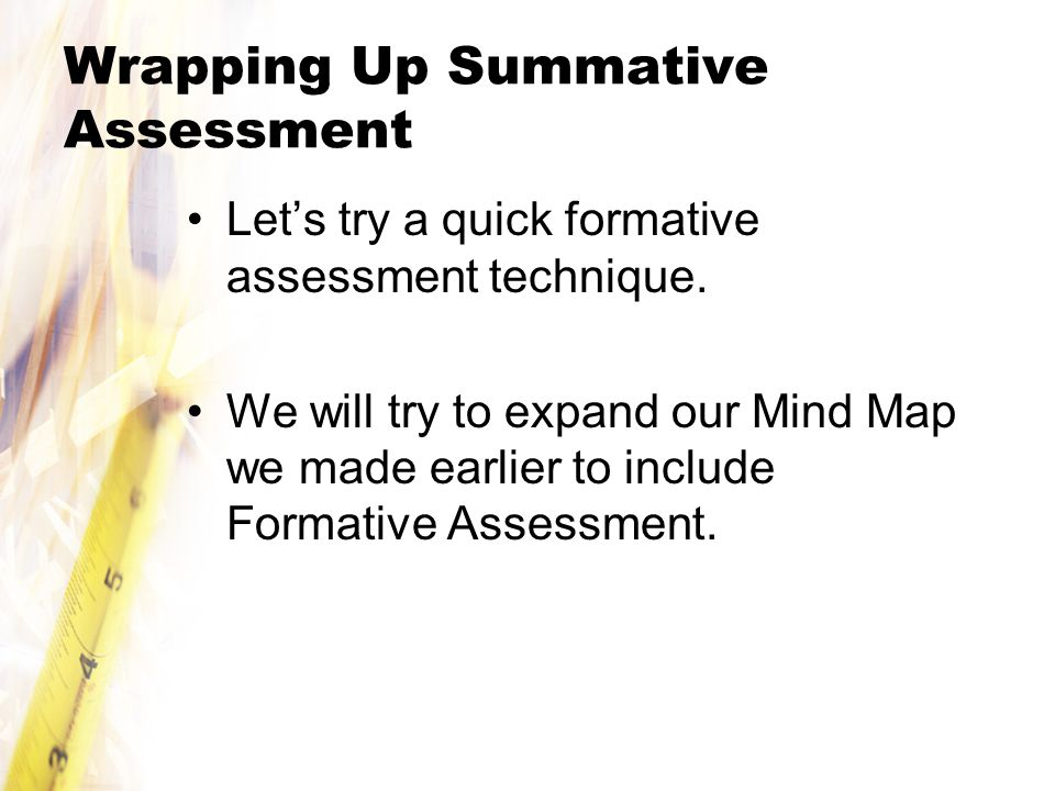 Wrapping Up Summative Assessment