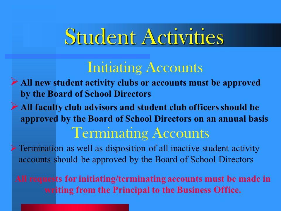 Student Activities Initiating Accounts Terminating Accounts