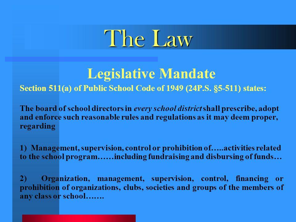The Law Legislative Mandate