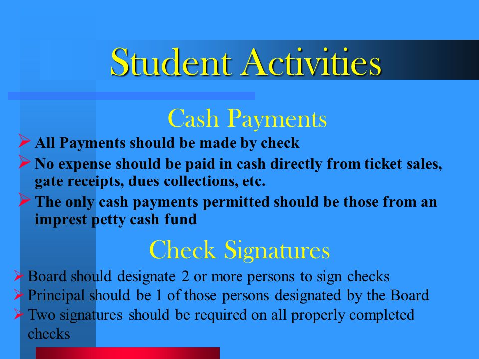 Student Activities Cash Payments Check Signatures