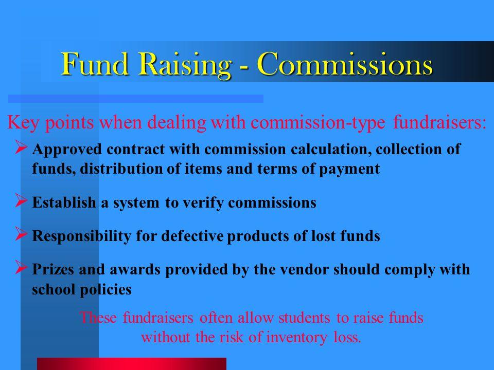 Fund Raising - Commissions
