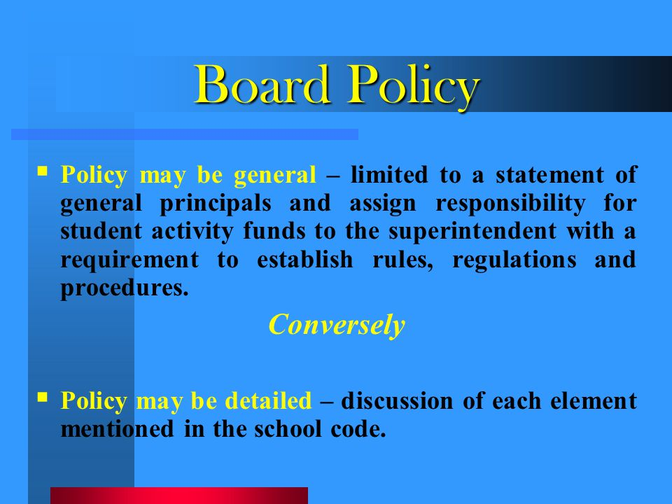 Board Policy Conversely