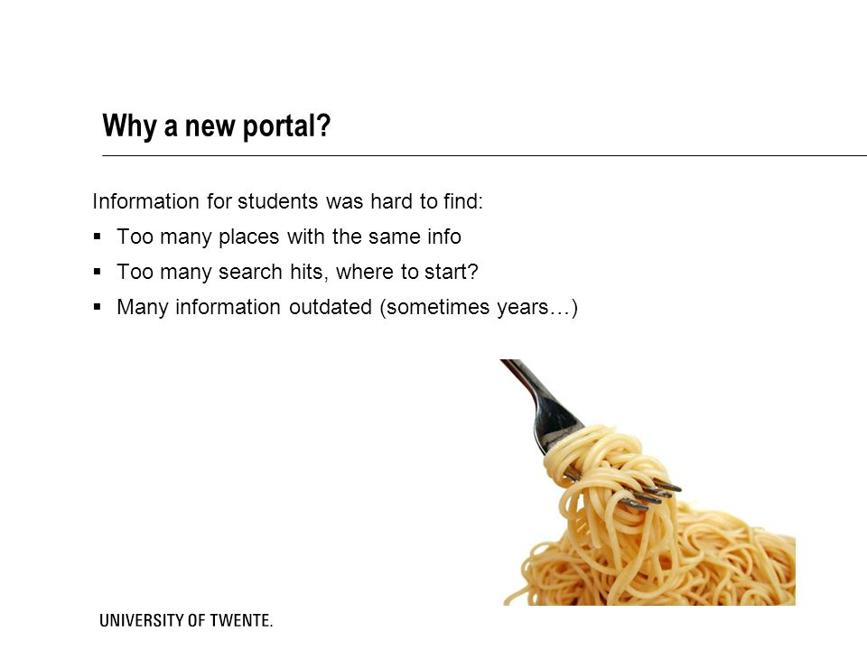 Why a new portal Information for students was hard to find: