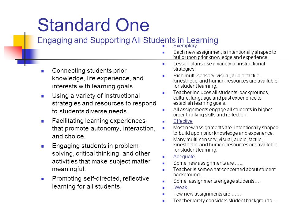 Standard One Engaging and Supporting All Students in Learning