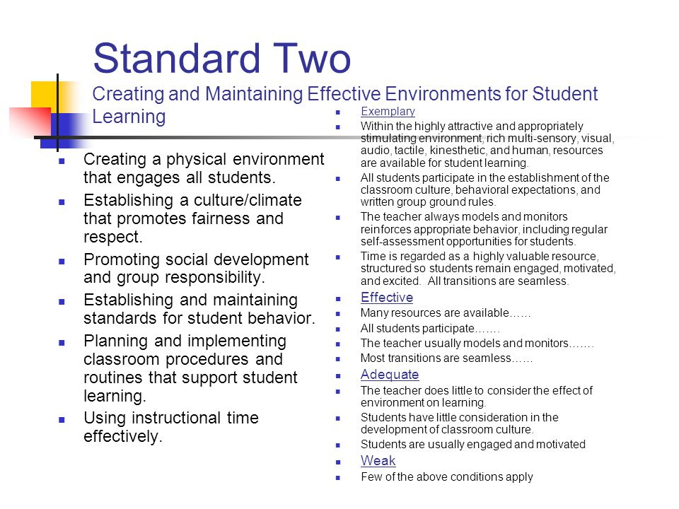 Standard Two Creating and Maintaining Effective Environments for Student Learning